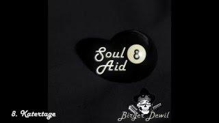 Birger Dewil - Katertage - Soul8aid (new Album)