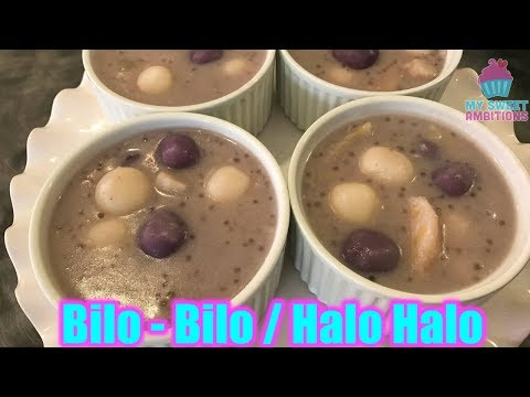 Ginataang Bilo- Bilo /Halo-Halo