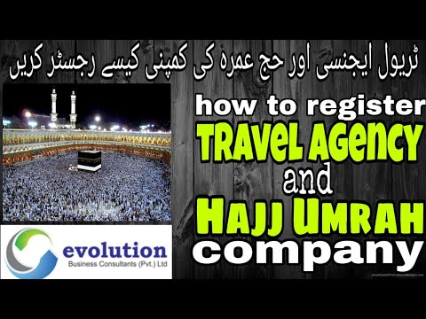 How to Register Travel Agency and Hajj Umrah Company in Pakistan