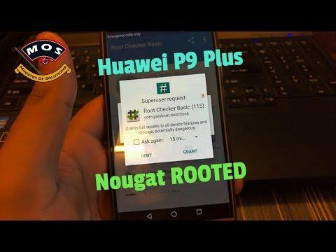 Huawei P9 Plus Root Nougat