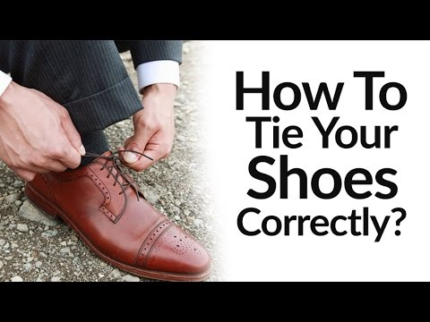 How To Tie Dress Shoes Correctly | Right Vs Wrong Shoe Tying Video | Men's Footwear Style Tip