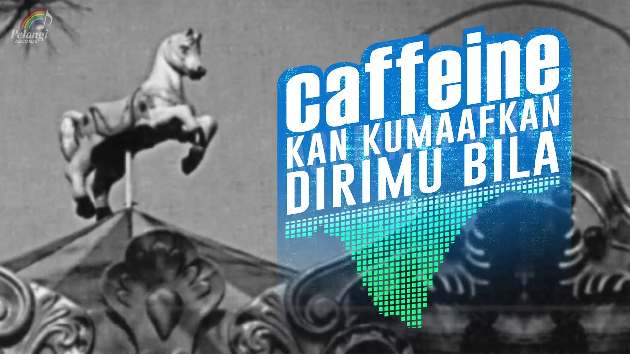 Download Caffeine - Kan Kumaafkan Dirimu Bila... MP3 Gratis