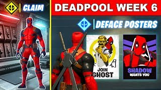 FORTNITE DEADPOOL WEEK 6 CHALLENGES & REWARDS! Deface GHOST or SHADOW Recruitment Posters, Marker