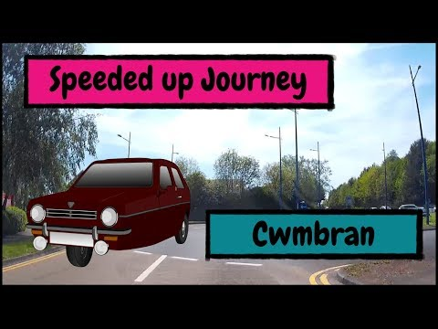 Speeded up Journey around the Outskirts and Central Cwmbran