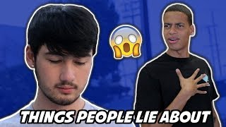 THINGS PEOPLE LIE ABOUT