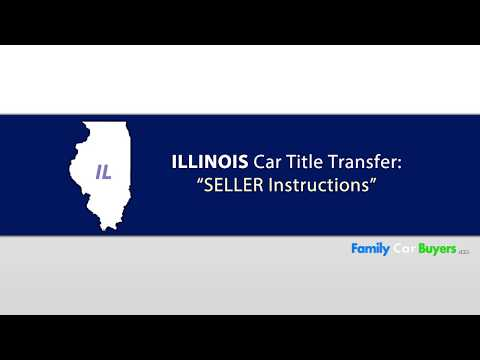 Illinois Title Transfer SELLER Instructions