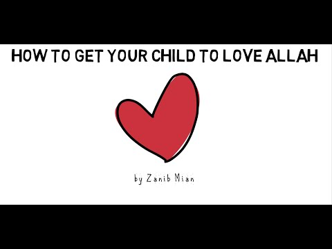 How to Get Your Child to Love Allah