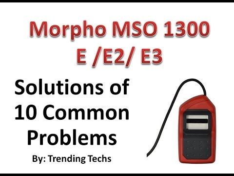 Morpho MSO 1300 Solutions for 10 Common Problems