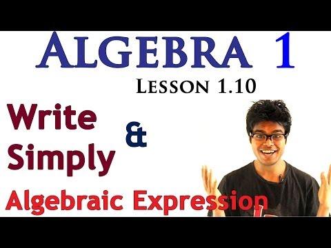 Algebra 1 Lessons 1.10 -  How to Write & Simplify Algebraic Expression