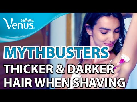 Does Shaving Make My Hair Thicker & Darker? | Gillette Venus Mythbusters