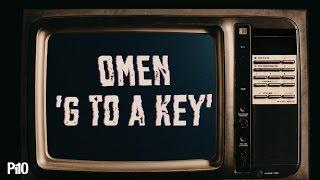 P110 - Omen - G To A Key [Music Video]