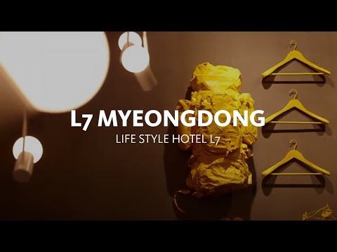 Hotel Tour: The L7 Myeongdong, Brand new lifestyle hotel in the center of  Seoul L7명동
