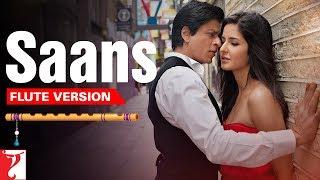 Flute Version: Saans | Jab Tak Hai Jaan | A. R. Rahman | Gulzar | Vijay Tambe