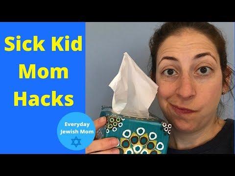 Sick Kid Mom Hacks