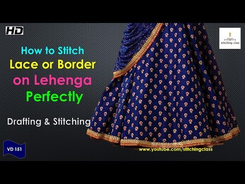 How to Stitch Lace or Border on Lehenga Perfectly,  How to sew lace seams,