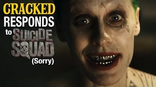 Cracked Responds To Suicide Squad (Sorry)
