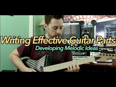 Writing Effective Guitar Parts