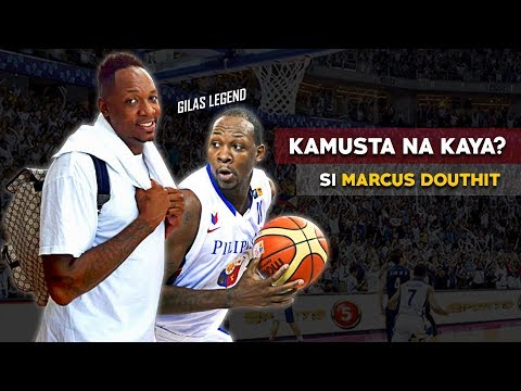 Nasaan na kaya si Marcus Douthit? | Ex-Gilas Pilipinas Import/Legend