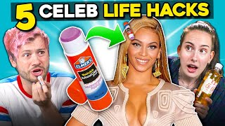 5 Celebrity Life Hacks | You're Doing It Wrong