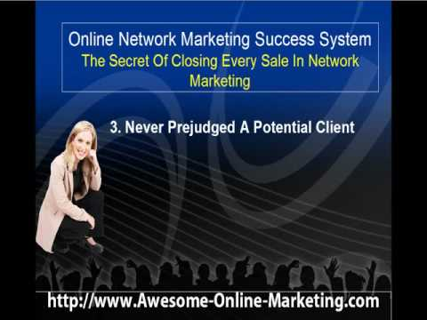 Secret Of Closing Every Sale In Network Marketing
