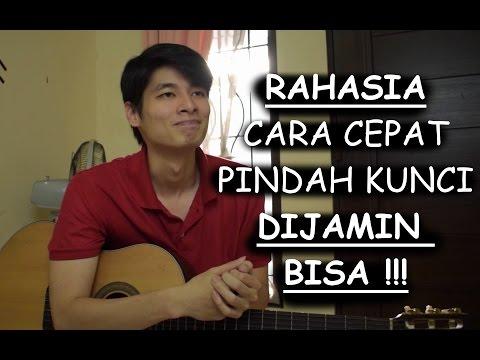 RAHASIA Bisa Cepat Pindah Kunci Gitar (DIJAMIN BISA !!!)