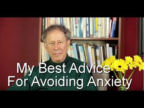 My Best Advice for Avoiding Anxiety
