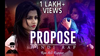 Propose | Ron Asli Rapper | Sundaram | Valentine's Special | Latest Hindi Song 2018
