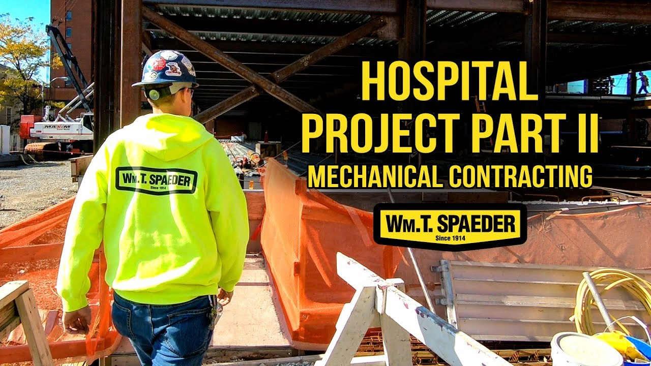 Hospital Commercial Plumbing Part 2 - Wm. T. Spaeder