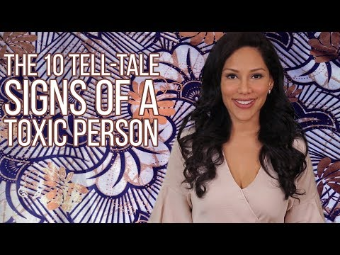 The 10 Tell Tale Signs Of A Toxic Person