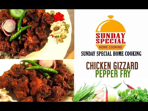 CHICKEN GIZZARD PEPPER FRY || SUNDAY SPECIAL HOME COOKING
