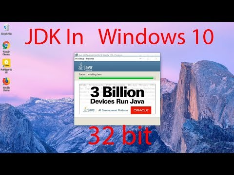 JDK In Windows 10 32 bit and JAVA_HOME Path latest 2018
