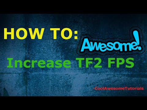 How to increase FPS in Team Fortress 2 || HD - PlayItHub