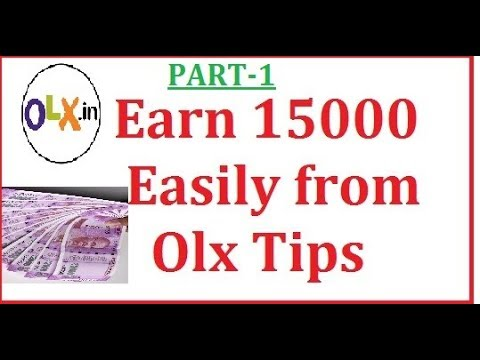 How to earn money from classified websites like OLX, Quikr?(part 1)