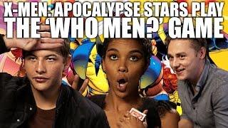 Download X-Men: Apocalypse's Tye Sheridan, Alexandra Shipp and Ben Hardy play the 'Who Men' game Video
