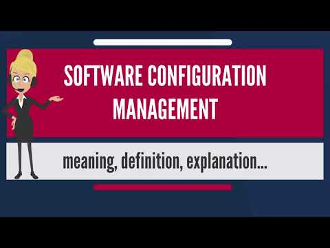 What is SOFTWARE CONFIGURATION MANAGEMENT? What does SOFTWARE CONFIGURATION MANAGEMENT mean?