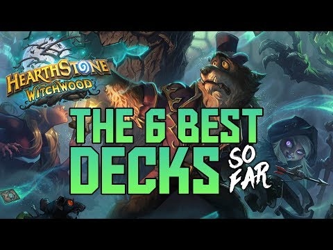 Best 6 Decks SO FAR in The Witchwood   Hearthstone Expansion