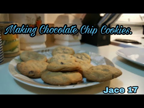 COOKING VIDEO- Making Chocolate Chip Cookies.