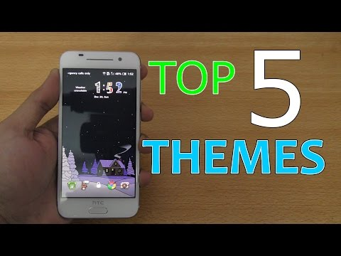 Top 5 Best Themes for HTC One A9 (4K)
