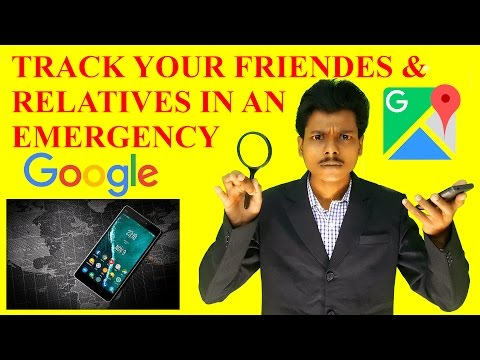 How to Track Your Friends and Relatives in an Emergency [Hindi]