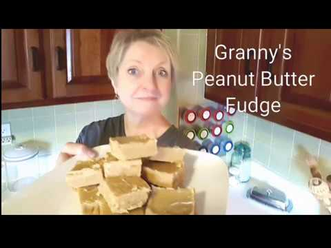 GRANNY'S OLD FASHIONED PEANUT BUTTER FUDGE – RECIPE INCLUDED