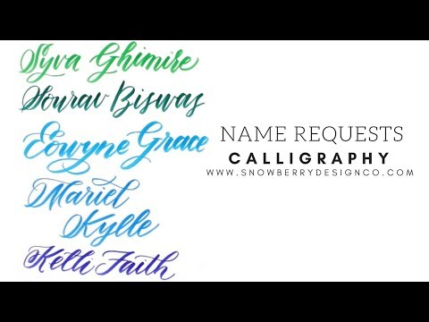 Name Requests   MODERN CALLIGRAPHY