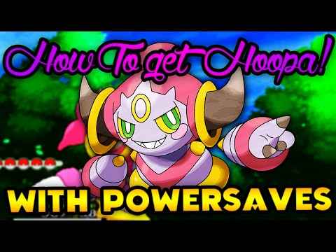 How to get Hoopa with PowerSaves - Pokémon X and Y