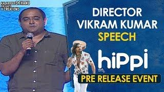 Director Vikram Kumar Speech | Hippi Movie Pre Release Event | Karthikeya | Digangana | TN Krishna