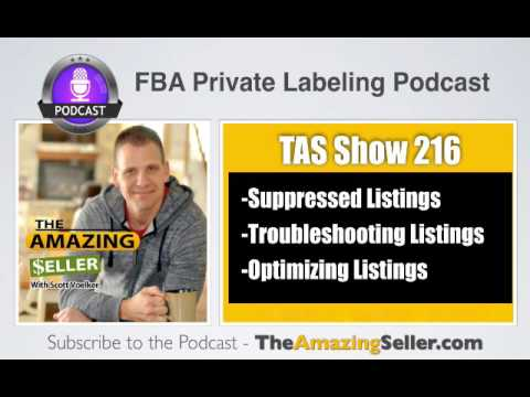 TAS 216 : WHY AMAZON SUPPRESSED MY LISTING AND DIDN'T KNOW (CHECK YOUR LISTING)
