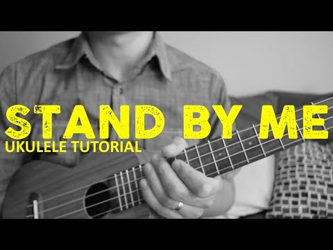 Stand By Me - Ben E. King - EASY Ukulele Tutorial - Chords - How To Play
