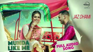 Munda Like Me ( Full Audio Song ) | Jaz Dhami | Punjabi Song Collection | Speed Records