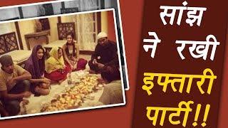 Beyhadh Actress Aneri Vajani AKA Saanjh ORGANIZES Iftari Party | FilmiBeat