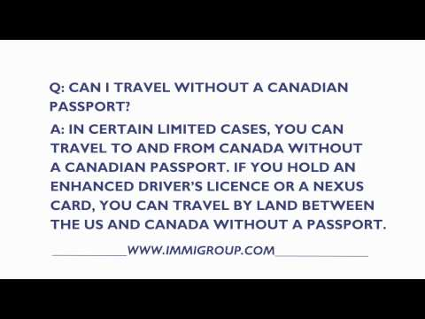Can I Travel Without A Canadian Passport?