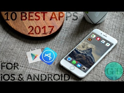Top 10 Best iOS & Android Apps You Must Have In 2017 ft. Passion Labz