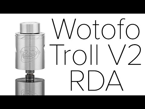 Wotofo Troll V2 RDA Review